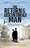 The Return of the Discontinued Man: The Burton & Swinburne Adventures