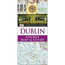 Dublin Pocket Map and Guide (DK Eyewitness Travel Guide)