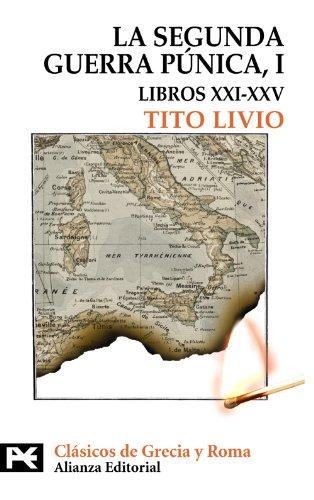 Libros XXI-XXV (El Libro De Bolsillo - Bibliotecas Temáticas - Biblioteca De Clásicos De Grecia Y Roma)