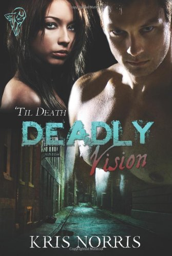 Deadly Vision (