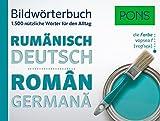 PONS Bildwörterbuch Rumänisch: Die wichtigsten Begriffe und Redewendungen in topaktuellen Bildern für den Alltag
