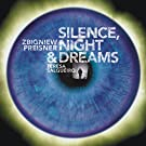 Silence,Night and Dreams