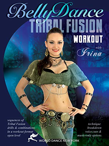 Das Tribal Fusion Belly Dance Bauchtanz-Workout mit Irina [OV] - New York-akzent