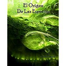 El Origen De Las Especies (Nueva Version Digitalizada en Espanol)