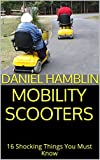 Best Mobility Scooters - Mobility Scooters: 16 Shocking Things You Must Know Review