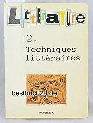 Litterature, tome 2 : Techniques littéraires