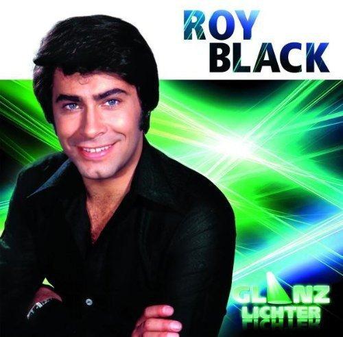 Roy Black: Glanzlichter (Audio CD)
