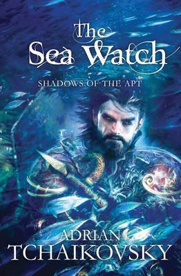 [(The Sea Watch)] [ By (author) Adrian Tchaikovsky ] [September, 2014]