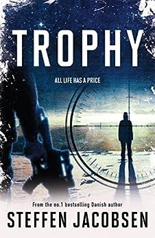 Trophy (English Edition) par [Jacobsen, Steffen]