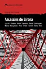 Assassins de Girona par Varios autores