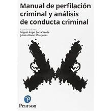 Manual de perfilación criminal y análisis de conducta