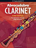 Abracadabra Clarinet: Pupil's Book: The Way to Learn Through Songs and Tunes (Abracadabra Woodwind)