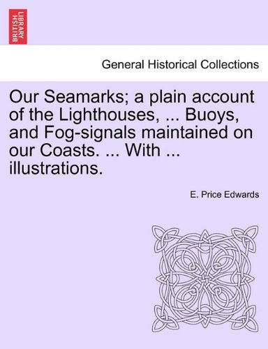 Our Seamarks; a plain account of the