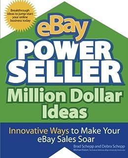eBay PowerSeller Million Dollar Ideas par [Schepp, Brad, Schepp, Debra]