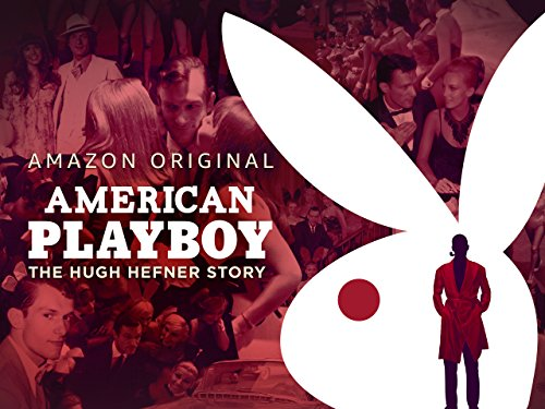 american-playboy-the-hugh-hefner-story-official-trailer
