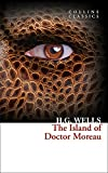 The Island of Doctor Moreau (Collins Classics) [Lingua inglese]