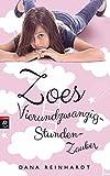 Zoes Vierundzwanzig-Stunden-Zauber (German Edition)