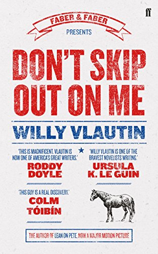 Don't Skip Out on Me por Willy Vlautin