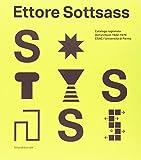 Ettore Sottsass. Catalogo ragionato dell'archivio 1922-1978 CSAC - Università di Parma. Ediz. a colori