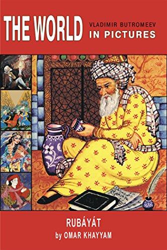 The World In Pictures. Omar Khayyam. Rubáyát. por Omar Khayyam