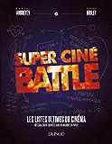 Super Ciné Battle - Le livre des listes ultimes du cinéma - Format Kindle - 9782100781850 - 11,99 €