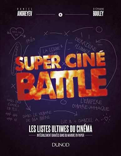 Super Cin Battle - Le livre des listes ultimes du cinma