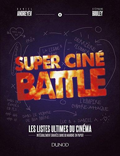 Super Ciné Battle - Le livre des listes ultimes du cinéma