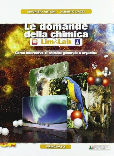 Le domande della chimicaLIM. Per le Scuole superiori. Con DVD-ROM. Con espansione online. Con libro