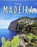 Reise durch Madeira: Ein Bildband mit über 200 Bildern auf 140 Seiten - STÜRTZ Verlag -