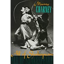 All of Shakespeare by Maurice Charney (1993-04-15)