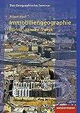 Das Geographische Seminar / Ausgabe 2009: Immobiliengeographie: M?rkte - Akteure - Politik: 1. Auflage 2019