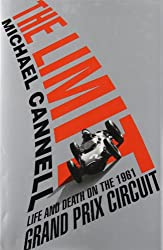 (The Limit: Life and Death on the 1961 Grand Prix Circuit) By Cannell, Michael (Author) Hardcover on (11 , 2011)