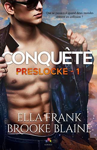 Conquête: PresLocke, T1 par Ella FRANK