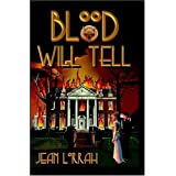 Blood Will Tell [Paperback] by Lorrah, Jean
