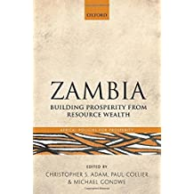 Zambia: Building Prosperity from Resource Wealth (Africa: Policies for Prosperity Series)