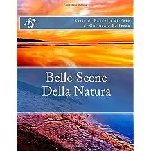 Belle Scene Della Natura: Serie di Raccolte di Foto di Cultura e Bellezza