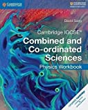 Cambridge IGCSE Combined and Co-ordinated Sciences. Physics Workbook (Cambridge International IGCSE)