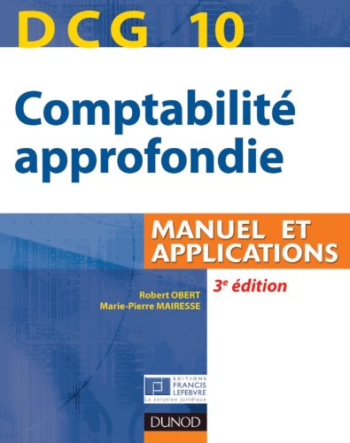DCG 10 : Comptabilité approfondie, Manuel et applications
