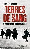Terres de sang - L'Europe entre Hitler et Staline de Snyder.Timothy (2012) Broché - Gallimard