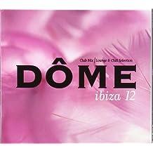 Vol. 12-Dome Ibiza by Dome Ibiza