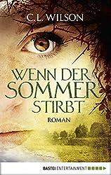 Wenn der Sommer stirbt: Roman (Mystral 2) (German Edition)
