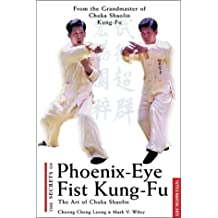 The Secrets of Phoenix-Eye Fist Kung-Fu (Tuttle martial arts) by Cheong Cheng Leong (2001-04-02)