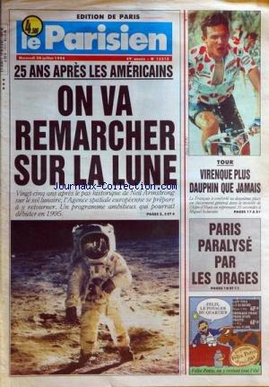 PARISIEN EDITION DE PARIS (LE) [No 15512] du 20/07/1994 - 25 ans apres les americains - on va remarcher sur la lune - le tour de france - virenque dans l'alpe-d'huez et miguel indurain