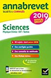 Annales du brevet Annabrevet 2019 Sciences (Physique-chimie SVT Technologie) 3e : 54 sujets corrigés...