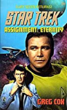 Assignment: Eternity (Star Trek: The Original Series Book 84)