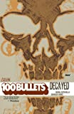 Image de 100 Bullets Vol. 10: Decayed