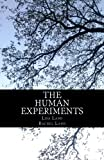The Human Experiments: Volume 1