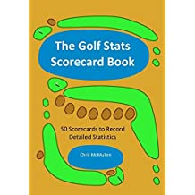 [ THE GOLF STATS SCORECARD BOOK: 50 SCORECARDS TO RECORD DETAILED STATISTICS ] BY McMullen, Chris ( AUTHOR )Sep-04-2008 ( Paperback )
