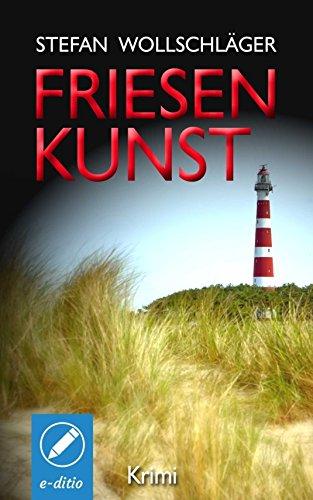 friesenkunst-ostfriesen-krimi-german-edition