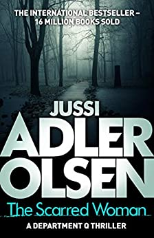 The Scarred Woman: Department Q 7 (Department Q7) by [Adler-Olsen, Jussi]